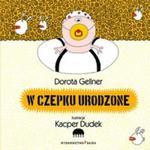 W czepku urodzone w sklepie internetowym Booknet.net.pl