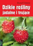 Dzikie rośliny jadalne i trujące w sklepie internetowym Booknet.net.pl