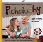 Pichciuchy czyli rodzina w kuchni w sklepie internetowym Booknet.net.pl