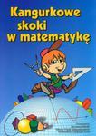 Kangurkowe skoki w matematykę w sklepie internetowym Booknet.net.pl