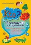 Kto? Co? Rzeczownik w kalejdoskopie. Ćwiczenia gramatyczno-ortrograficzne w sklepie internetowym Booknet.net.pl