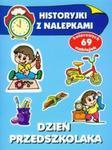 Dzień przedszkolaka Historyjki z nalepkami w sklepie internetowym Booknet.net.pl