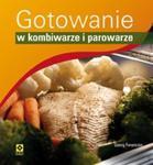 Gotowanie w kombiwarze i parowarze w sklepie internetowym Booknet.net.pl