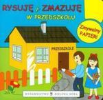 Rysuję i zmazuję W przedszkolu w sklepie internetowym Booknet.net.pl