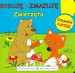 Rysuję i zmazuję Zwierzęta w sklepie internetowym Booknet.net.pl