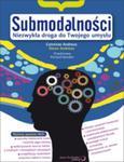 Submodalności. Niezwykła droga do Twojego umysłu w sklepie internetowym Booknet.net.pl