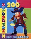 200 kolorowanek dla chłopców w sklepie internetowym Booknet.net.pl