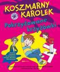 Koszmarny Karolek Pokrzyżowane krzyżówki w sklepie internetowym Booknet.net.pl
