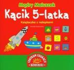 Mądry Maluszek Kącik 5-latka Książeczka z nalePKAMI w sklepie internetowym Booknet.net.pl