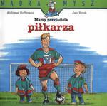 Mamy przyjaciela piłkarza w sklepie internetowym Booknet.net.pl