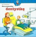 Mam przyjaciółkę dentystkę w sklepie internetowym Booknet.net.pl