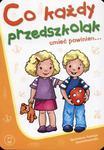 Co każdy przedszkolak umieć powinien 3-5 lat w sklepie internetowym Booknet.net.pl