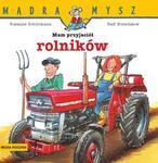 Mam przyjaciół rolników w sklepie internetowym Booknet.net.pl