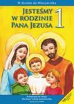 RELIGIA Jesteśmy w rodzinie Pana Jezusa Klasa 1 SP Podręcznik w sklepie internetowym Booknet.net.pl