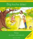 Bóg kocha dzieci. Wychowanie przedszkolne. Religia. Podręcznik (+CD) w sklepie internetowym Booknet.net.pl