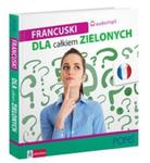 Francuski dla całkiem zielonych + 2CD mp3 w sklepie internetowym Booknet.net.pl