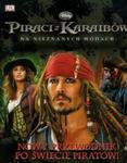 Piraci z Karaibów Nowy przewodnik po świecie piratów w sklepie internetowym Booknet.net.pl