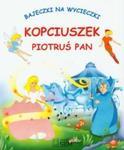 Kopciuszek Piotruś Pan Bajeczki na wycieczki w sklepie internetowym Booknet.net.pl