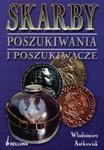 Skarby. Poszukiwania i Poszukiwacze w sklepie internetowym Booknet.net.pl