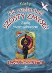 Jak rozbudzić szósty zmysł. Książka + karty w sklepie internetowym Booknet.net.pl