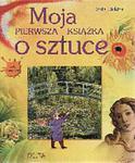 Moja pierwsza książka o sztuce w sklepie internetowym Booknet.net.pl
