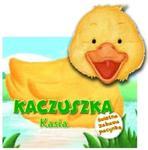 Kaczuszka Kasia z pacynką w sklepie internetowym Booknet.net.pl