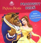 Pracowity dzień Piękna i Bestia w sklepie internetowym Booknet.net.pl