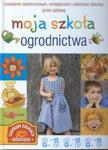 Moja szkoła ogrodnictwa w sklepie internetowym Booknet.net.pl