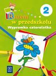 Razem w przedszkolu 2 wyprawka czterolatka w sklepie internetowym Booknet.net.pl