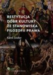 Restytucja dóbr kultury ze stanowiska filozofii prawa w sklepie internetowym Booknet.net.pl