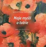 Moje myśli o tobie w sklepie internetowym Booknet.net.pl