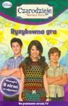 Czarodzieje z Waverly Place Ryzykowna gra w sklepie internetowym Booknet.net.pl