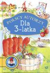 Polscy autorzy Dla 3-latka w sklepie internetowym Booknet.net.pl