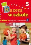 Razem w szkole 3 podręcznik z ćwiczeniami część 5 w sklepie internetowym Booknet.net.pl