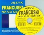 Język francuski na co dzień + CD w sklepie internetowym Booknet.net.pl