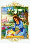 Magiczne bajki Za siedmioma morzami... w sklepie internetowym Booknet.net.pl