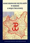 Komunikowanie się Polaków w okresie II wojny światowej z płytą CD w sklepie internetowym Booknet.net.pl