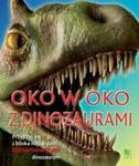Oko w oko z dinozaurami w sklepie internetowym Booknet.net.pl