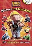 Bob Budowniczy Wesołe zgadywanki Wesołe obrazki w sklepie internetowym Booknet.net.pl