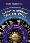 Reguły astrologii tradycyjnej. Od wielkiej polityki do udanych związków z ludźmi w sklepie internetowym Booknet.net.pl