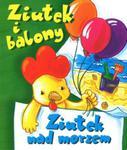 Ziutek i balony Ziutek nad morzem w sklepie internetowym Booknet.net.pl