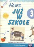 Szkoła na miarę Nowe już w szkole 3 Ćwiczenia część 1 w sklepie internetowym Booknet.net.pl