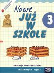 Szkoła na miarę Nowe już w szkole 3 Matematyka część 1 w sklepie internetowym Booknet.net.pl