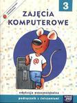 Szkoła na miarę Zajęcia komputerowe 3 Podręcznik z ćwiczeniami w sklepie internetowym Booknet.net.pl