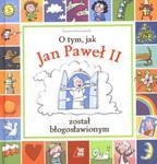 O tym jak Jan Paweł II został błogosławionym w sklepie internetowym Booknet.net.pl