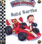 Bolid Bartka Mały chłopiec w sklepie internetowym Booknet.net.pl