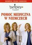 Pomoc medyczna w Niemczech Rozmówki polsko-niemieckie w sklepie internetowym Booknet.net.pl