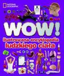 WOW! Ilustrowana encyklopedia ludzkiego ciała w sklepie internetowym Booknet.net.pl