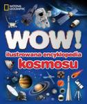 WOW! Ilustrowana encyklopedia kosmosu w sklepie internetowym Booknet.net.pl