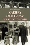 Kariery oficerów w II Rzeczypospolitej w sklepie internetowym Booknet.net.pl